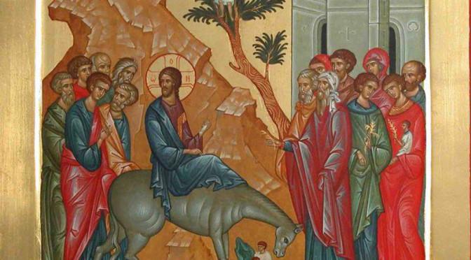 Вербное Воскресенье, Вход Господень в Иерусалим